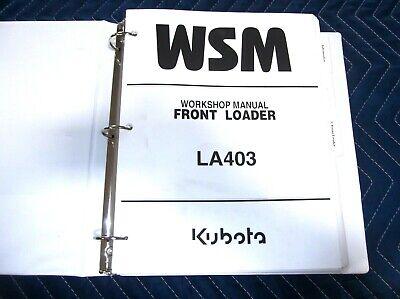 Kubota La403 Front Loader Workshop Service Manual