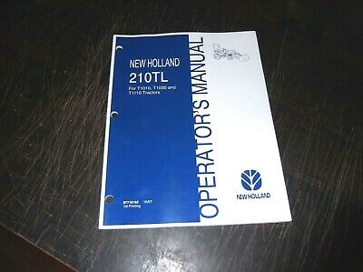 New Holland 210tl Tractor Loader Operators Manual T1010 T1030 T1110 Tractors