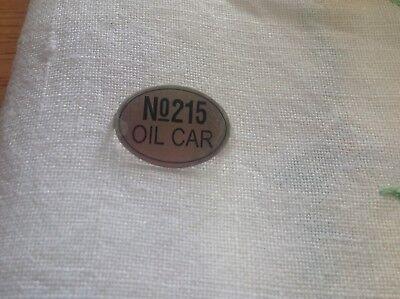 LIONEL & MTH PREWAR STD GUAGE 215 OIL TANK CAR NICKEL NAME PLATE NUMBER BOARD