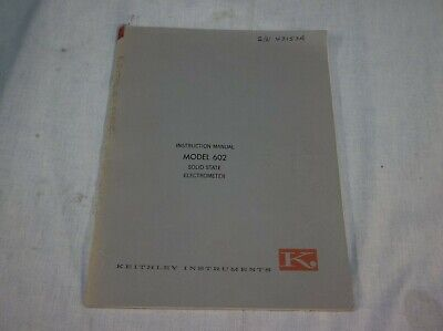 Keithley Model 602 Solid State Electrometer Instruction Manual
