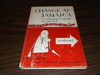 1957 CHANGE AT JAMAICA LIRR COMMUTER'S GUIDE TO SURVIVAL COMEDY HUMOR