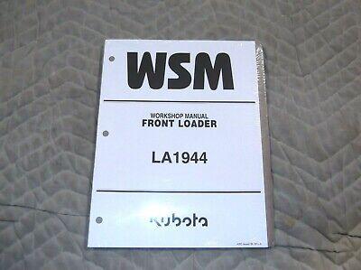 Kubota Model La1944 Front Loader Workshop Service Manual Nos Still In Plastic