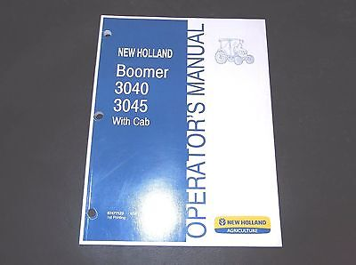 New Holland Boomer 3040 3045 With Cab Tractor Operators Manual