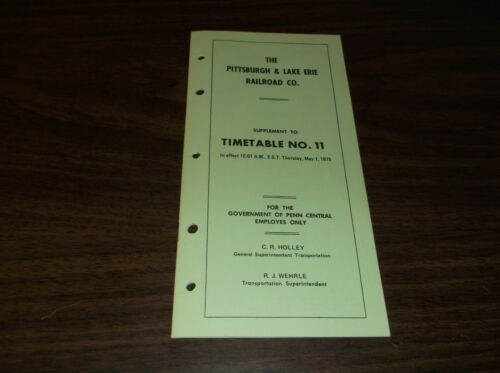 MAY 1975 P&LE PITTSBURGH & LAKE ERIE EMPLOYEE TIMETABLE #11 PENN CENTRAL EDITION
