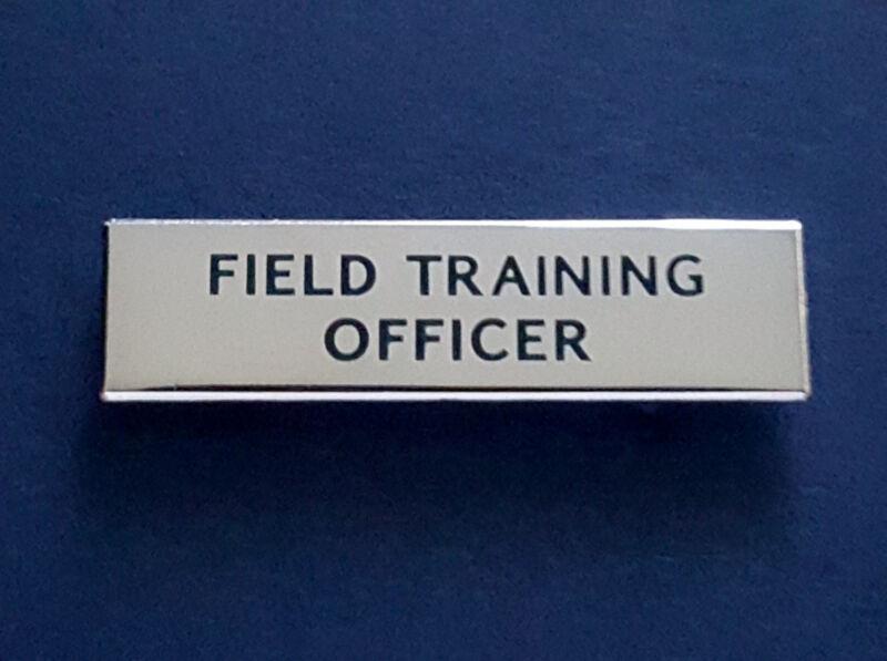 FIELD TRAINING OFFICER PIN..FREE Shipping   Item #84