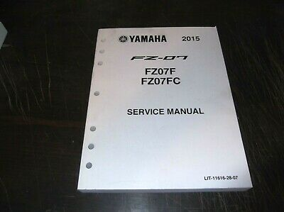 ORIGINAL YAMAHA 2015 FZ07 FZ07F FZ07FC MOTORCYCLE SERVICE MANUAL  for sale  Shipping to India