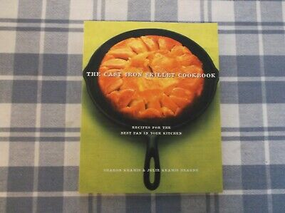 The Cast Iron Skillet Cookbook Recipes For Best Pan Your Kitchen Sharon Kramis