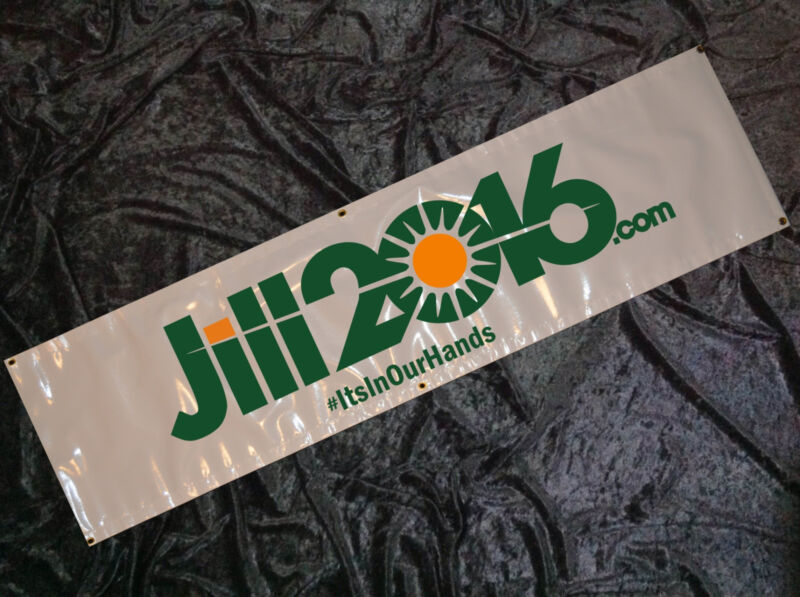Jill Stein 8ft BANNER Sign #ItsInOurHands  #3rdParty