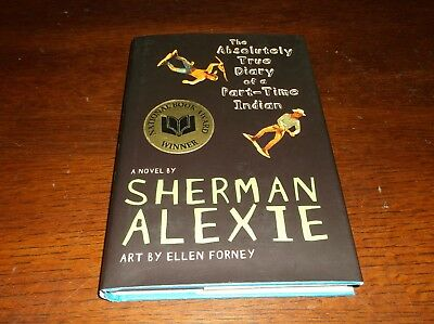 The Absolutely True Diary Of A Part-Time Indian Sherman Alexie HBDJ Signed