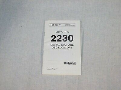 Tektronix 2230 Digital Storage Oscilloscope Reference Guide 070-5370-00 Oct 86
