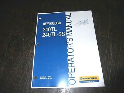 New Holland 240tl 240tl-ss Tractor Loader Operators Manual