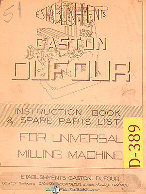 Dufour Gaston No. 51 Universal Milling Machine Instruction Spare Parts Manual