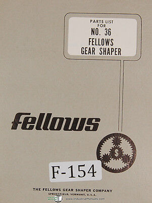 Fellows 36 Gear Shaper Machine Parts Lists Manual 1968