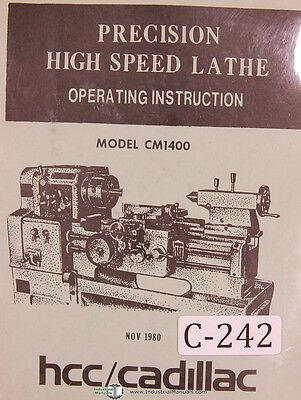Cadillac Hcc Cm1400 14 Standard Lathe Operators Manual 1980
