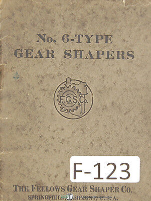 Fellows No. 6 Type Gear Shapers Information Of Possibilities Manual Year 1925