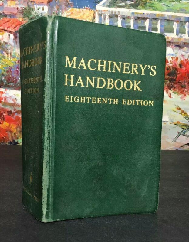 Machinerys Handbook 18th Edition, 1968 Industrial Press Indexed