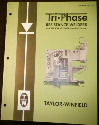 Taylor-Winfield Sales Brochure 1981 Warren Ohio Tri-Phase Resistance Welders