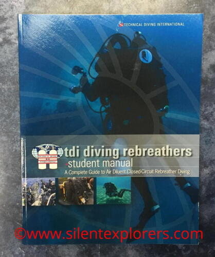 TDI Diving Rebreathers student manual