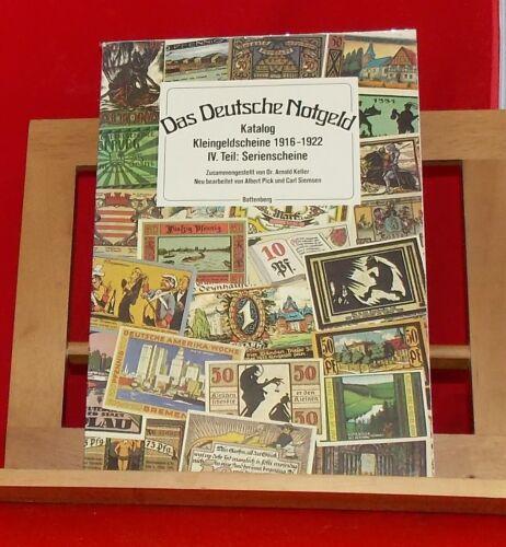 Das Deutsche Notgeld Katalog Kleingeldscheine 1916-1922 Teil IV Serienscheine