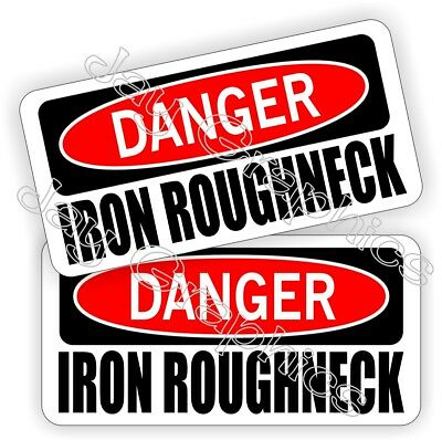 Oil Field Hard Hat Stickers Danger Iron Roughneck Motorman Decals Oilfield