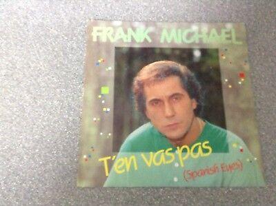 Disque vinyle 45 tours / frank michael, t'en vas pas