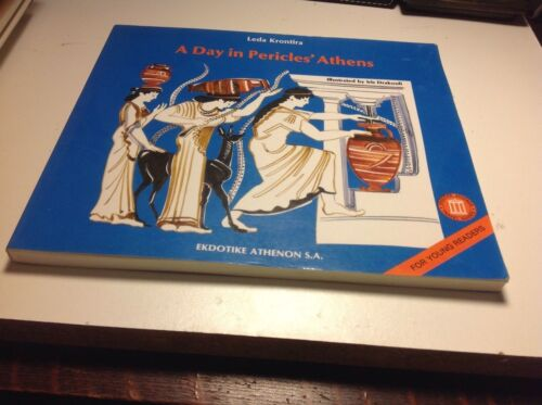 A DAY IN PERICLES' ATHENS LEDA KRONTIRA EKDOTIKE ATHENON YOUNG READERS PB VGUC