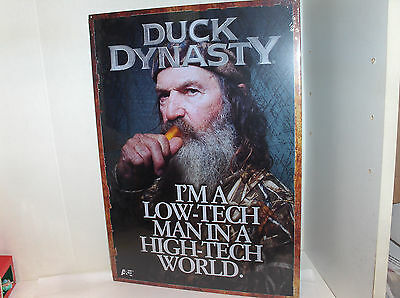 Duck Dynasty-Im A Low-Tech Man-In Hi Tech World`2013`Hit Tv Show-Metal Sign->New