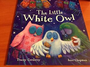 The little white owl by Tracey corduroy and Jane chapman Reservoir Darebin Area Preview
