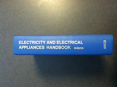 1976 Electricity & Electrical Appliances Handbook Adams Arco Hardcover No DJ