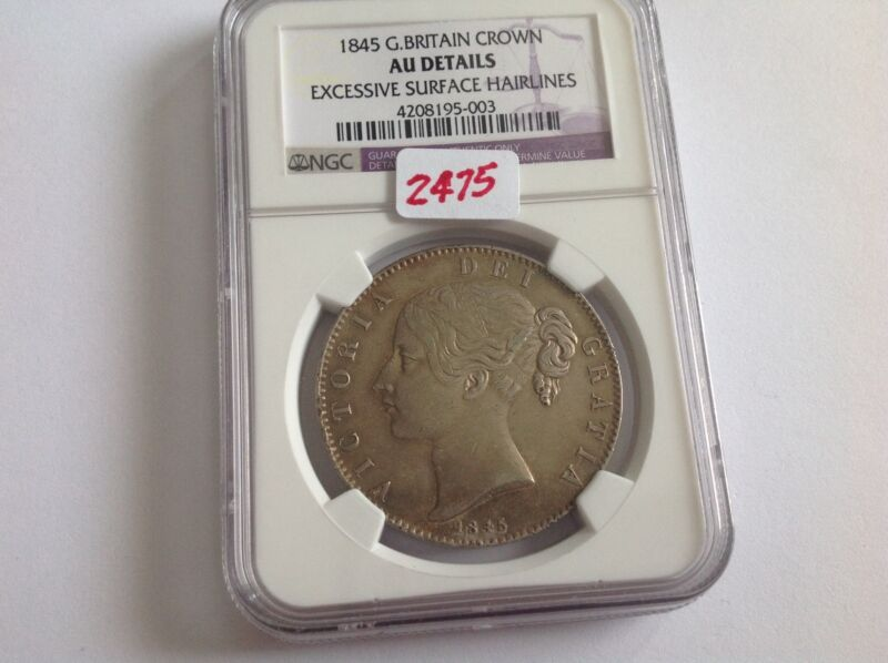 1845 Great Britain Crown Ngc Au Details Excessive Surface Hairlines