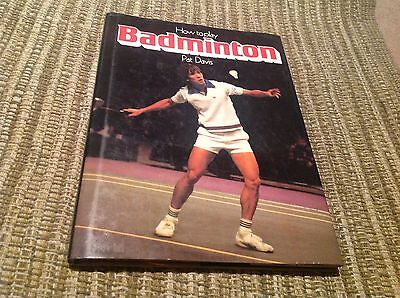 BADMINTON BOOK SIGNED , COMPLETE MANUAL BEST SELLER,VGC, HOW TO PLAY  YONEX