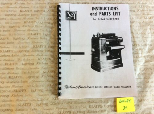 YATES - AMERICAN B244 Surfacer Planer Operator & Parts Manual B-244