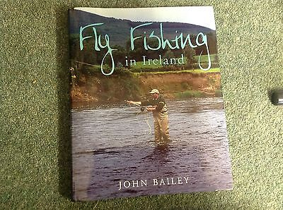 Fly fishing in Ireland by John Bailey