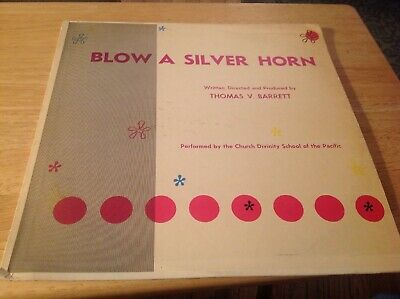 Blow A Silver Horn, By Thomas Barrett, Church Divinity School Of Pacific, Vinyl
