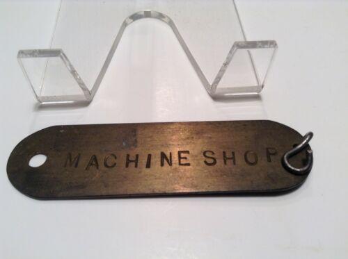 Four Inch Brass Machine Shop Tag