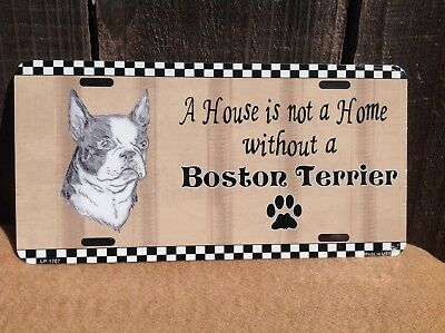 House Is Not Home Without Boston Terrier Wholesale Metal Novelty License Plate Boston Terrier License Plate