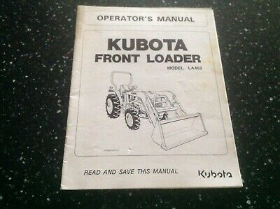 Kubota Front Loader Model La463 Operators Manual