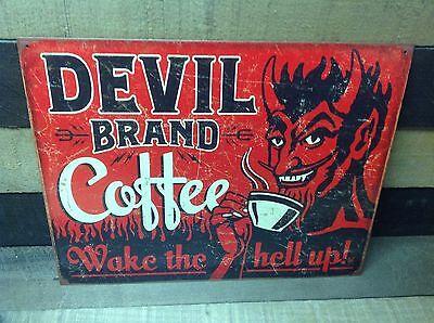 DEVIL BRAND COFFEE Wake Hell Up Sign Tin Vintage Garage Bar Decor Old Rustic