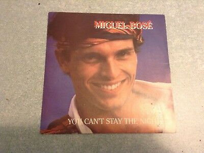 Disque vinyle 45 tours /miguel bosé, you cant stay the night