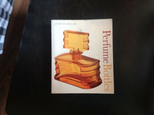 Perfume Bottles Price Guide Book-Judith Miller-2006