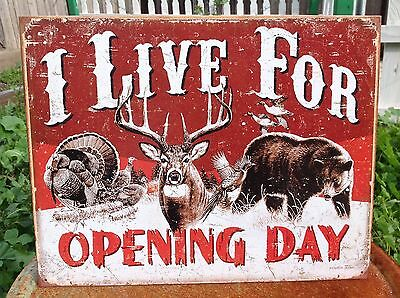 I LIVE FOR OPENING DAY Hunting Outdoors Tin Metal Sign Wall Garage Classic
