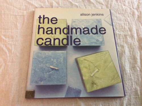 The Handmade Candle by Alison Jenkins 2001, Hardcover Craft Book How To Projects