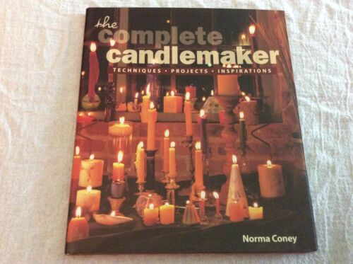 The Complete Candlemaker Techniques Projects and Inspirations Hardcover Book