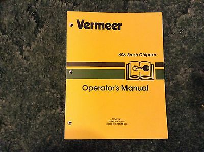105400-j45 - A New Operators Manual For A Vermeer 606 Brush Chipper