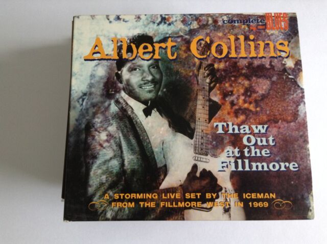 Albert Collins: Thaw Out at the Fillmore CD