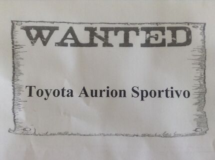 """WANTED"" TOYOTA AURION SPORTIVO  Torquay Fraser Coast Preview"