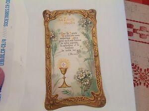 IMAGE PIEUSE DENTELLE CANIVET LA SAINTE HOSTIE. 1922 - France - Belle image de communiante Recto verso LA SAINTE HOSTIE trs bel état Hauteur 11,5 cm - France