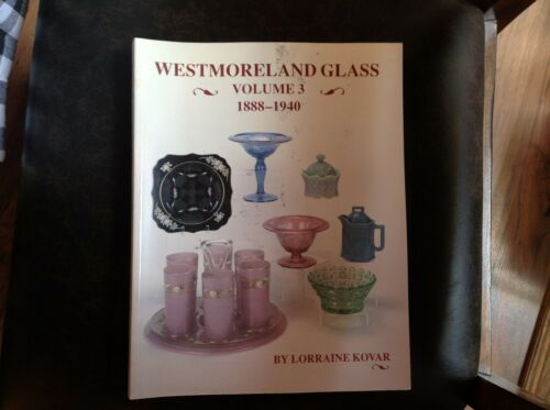 Westmoreland Glass Book-Volume 3 1888-1940-Price Guide