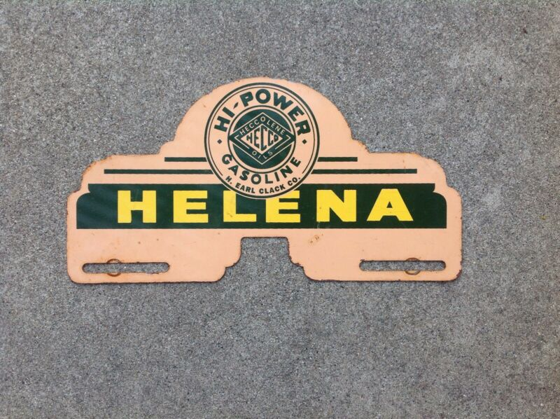 VINTAGE - HECCOLENE - HI POWER GASOLINE - HELENA MONTANA - LICENSE PLATE TOPPER