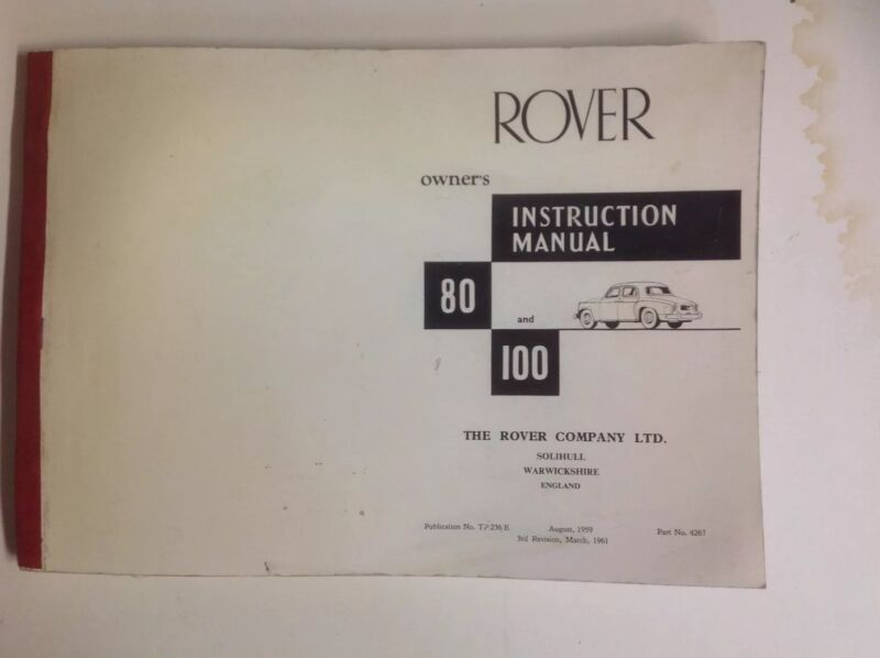 Rover 80 & 100 Owners Manual Original Preprinting Photographic Proofs March 1961